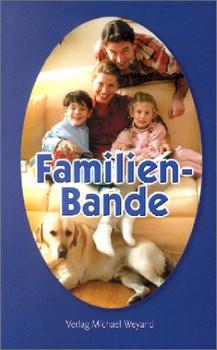 Familienbande: Die beliebte Wochenend-Serie aus dem Trierischen Volksfreund glossiert den Familienalltag auf humorige Art