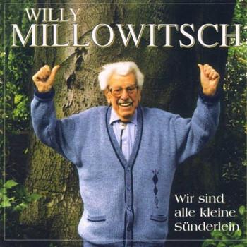 Willy Millowitsch - Wir Sind Alle Kleine