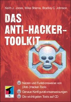 Das Anti-Hacker-Toolkit, m. CD-ROM - Keith J. Jones