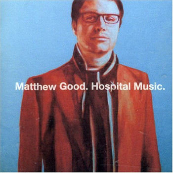 Matthew Good - Hospital Music