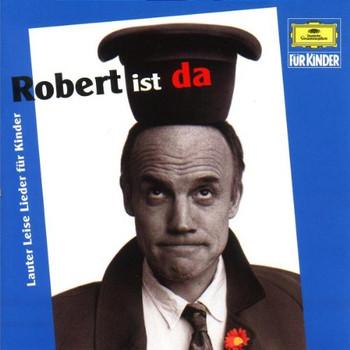 Robert Metcalf - Robert Ist Da