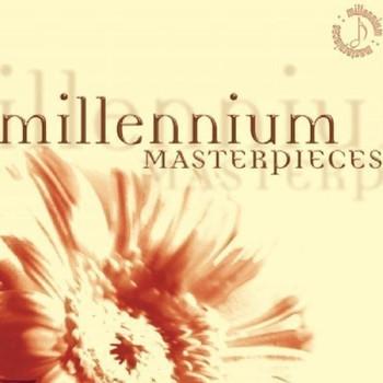 Various - Millenium Masterpieces