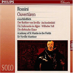 Neville Marriner - Solo - Rossini (Ouvertüren)
