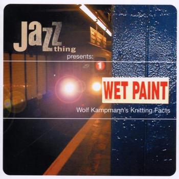 Various - Wet Paint: Wolf Kampmann'S Kni