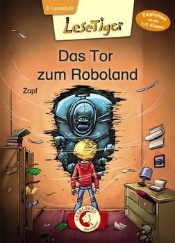 Lesetiger - Das Tor zum Roboland - Zapf