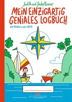 Mein einzigartig geniales Logbuch. für Kinder von 6 bis 12 Jahren - Sönke Roever  [Gebundene Ausgabe]