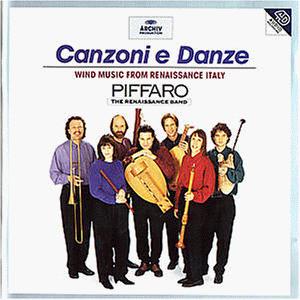 Piffaro-Renaissance Band - Canzoni e Danze (Blasmusik der italienischen Renaissance)