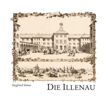 Die Illenau - Siegfried Stinus  [Gebundene Ausgabe]