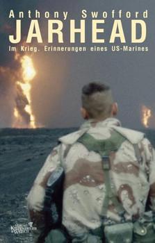 Jarhead. Im Krieg. Erinnerungen eines US-Marines - Anthony Swofford