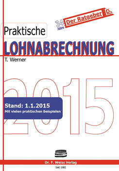Praktische Lohnabrechnung 2015 - Werner, Thomas