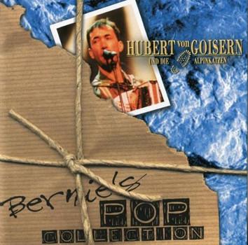 Hubert Von Goisern - Bernies Pop Collection Vol.3 : Hubert von Goisern und die Alpenkatzen