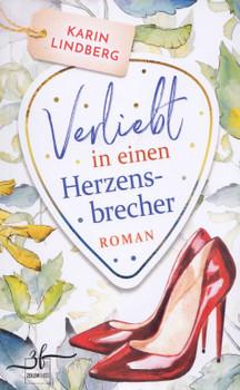 Verliebt in einen Herzensbrecher - Karin Lindberg [Taschenbuch]