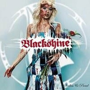 Blackshine - Soulless & Proud