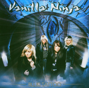 Vanilla Ninja - Blue Tattoo