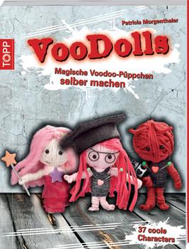 VooDolls: Magische Voodo-Püppchen selber machen - Patricia Morgenthaler