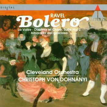 Christoph Von Dohnanyi - Bolero / la Valse / Daphnis