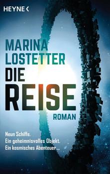 Die Reise. Roman - Marina Lostetter  [Taschenbuch]