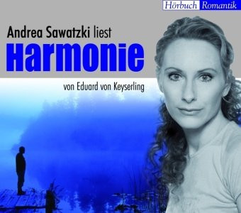 Harmonie, 1 Audio-CD - Eduard Graf von Keyserling