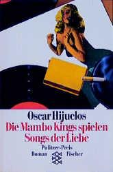 Die Mambo Kings spielen Songs der Liebe - Oscar Hijuelos