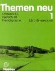 Themen neu, Bd.1 : Libro de ejercicios, neue Rechtschreibung - Aufderstraße, Hartmut