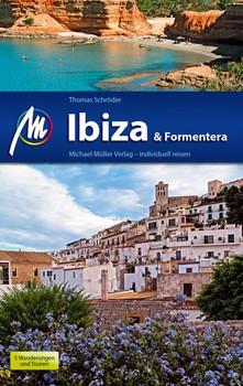 Ibiza & Formentera Reiseführer Michael Müller Verlag. Individuell reisen mit vielen praktischen Tipps. - Thomas Schröder [Taschenbuch]