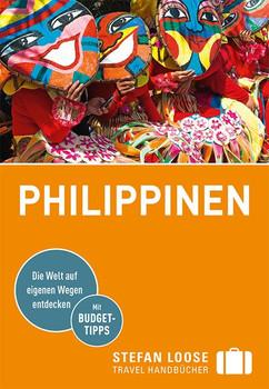 Stefan Loose Reiseführer Philippinen - Roland Dusik  [Taschenbuch]