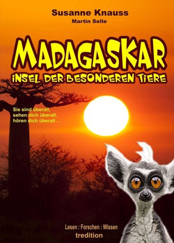 MADAGASKAR - Insel der besonderen Tiere - Susanne Knauss  [Taschenbuch]