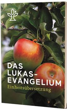 Das Lukasevangelium. Einheitsübersetzung [Taschenbuch]