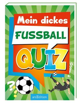 Mein dickes Fußball-Quiz - Theo Grünewald  [Taschenbuch]