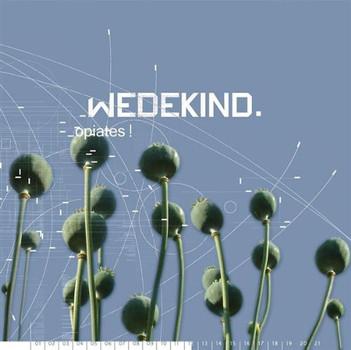 Wedekind - Opiates