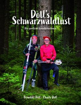 Doll`s Schwarzwaldlust [Gebundene Ausgabe]