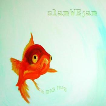 slamWEjam - A Big Hug