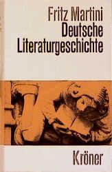 Deutsche Literaturgeschichte von den Anfängen bis zur Gegenwart - Fritz Martini