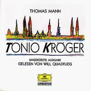 Will Quadflieg - Literatur - Tonio Kröger (Thomas Mann)