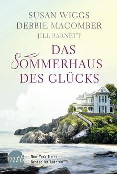 Das Sommerhaus des Glücks - Debbie Macomber  [Taschenbuch]