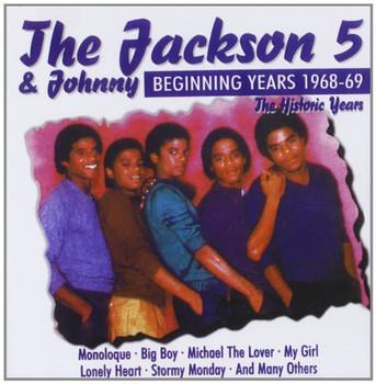 Jackson Five - The Jackson 5 & Johnny / Beginning Years 1968-69 - The Historic Years