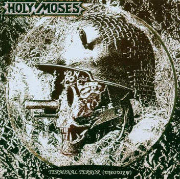 Holy Moses - Terminal Terror+Bonus