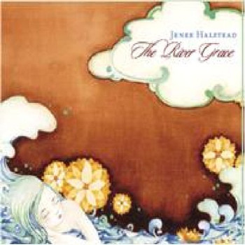 Jenee Halstead - The River Grace (Including Hollow Bones Ep)