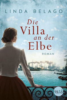 Die Villa an der Elbe - Linda Belago  [Taschenbuch]