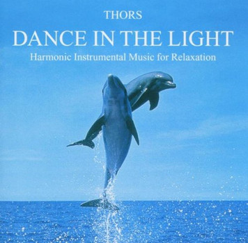 Thors - Dance in the Light
