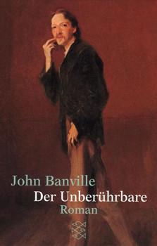 Der Unberührbare. (übs. von Christa Schuenke) - John Banville