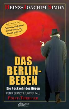 Das Berlin-Beben. Die Rückkehr des Bösen - Heinz-Joachim Simon  [Taschenbuch]
