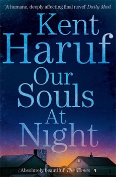 Our Souls at Night - Kent Haruf [Paperback]