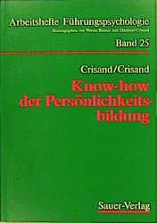 Know-how der Persönlichkeitsbildung - Ekkehard Crisand