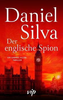 Der englische Spion - Daniel Silva  [Gebundene Ausgabe]