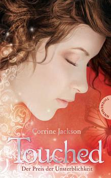 Touched: Der Preis der Unsterblichkeit - Corrine Jackson