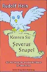 Kennen Sie Severus Snape? - Rudolf Hein