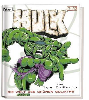 Hulk. Die Welt des grünen Goliaths - Tom Defalco