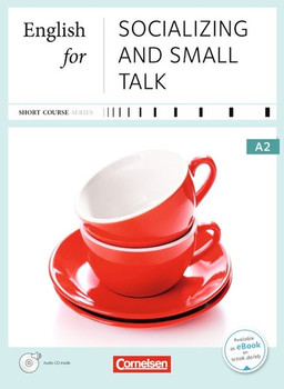 Short Course Series: English for Socializing and Small Talk - Business Skills A2 - Annie Cornford [Taschenbuch, inkl. CD]
