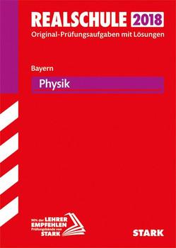 Abschlussprüfung Realschule Bayern - Physik [Taschenbuch]